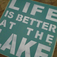 Wooden Sign Life is better at the Lake by dressingroom5 on Etsy