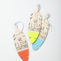 We Flock Together Feather Wood Charm