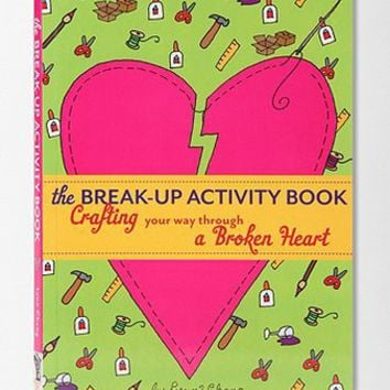 The Break-Up Activity Book By Lynn Chang