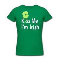 Kiss Me I'm Irish shamrock Women's Slim Fit T-Shirt by American Apparel | Story T-Shirts