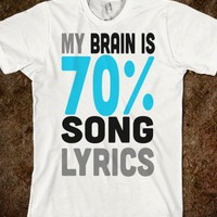 My Brain is 70% Song Lyrics - Lovin&#x27; Life