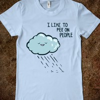 I Like To Pee On People (Slim-Fit) - Out There Tees