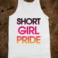 Short Girl Pride - Totally Awesome Text Tees