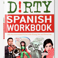 Dirty Spanish Workbook By Albeto Castro