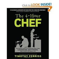 The 4-Hour Chef: The Simple Path to Cooking Like a Pro, Learning Anything, and Living the Good Life: Timothy Ferriss: 8876250441120: Amazon.com: Books