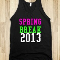 SPRING BREAK 2013