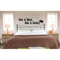 "Amazon.com: Save a Horse Ride a Cowboy Lyrics 23"" Big & Rich Inspired Vinyl Wall Decal Sticker Art: Home & Kitchen"