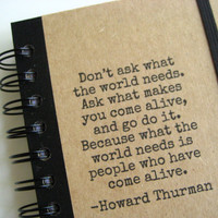 Notebook Come Alive Journal Howard Thurman Spiral Bound  by zany