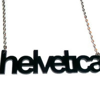 Helvetica Necklace, Black Typography, Large Laser Cut Acrylic Pendant