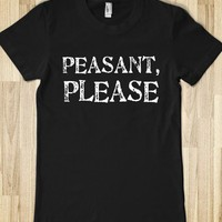 Peasant, Please