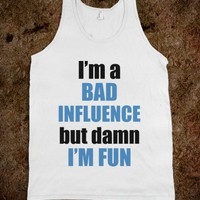 C - Bad Influence