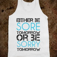 Sore or Sorry Tank