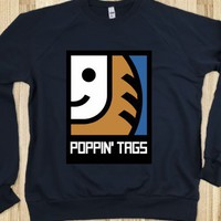 Poppin' Tags (Sweatshirt) - slackers