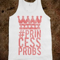 #PrincessProbs Tank