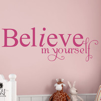 Wall Decal Quote Believe in Yourself Vinyl by singlestonestudios
