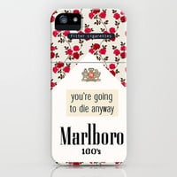 you're going to die anyway iPhone Case by Sara Eshak | Society6