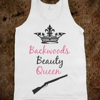 Backwoods Beauty Queen - WantNeedLove