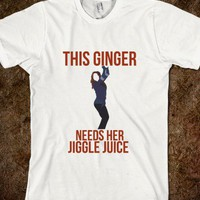 This ginger needs her jiggle juice-Unisex White T-Shirt