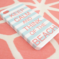 Keep Calm and Think of the Beach iPhone Cover by ShorelyChic