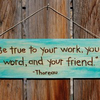 Woodburn quote -Thoreau sign by begonia08 on Etsy