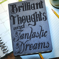 Brilliant Thoughts and Fantastic Dreams, Dream Journal, Personal Journal,  Blank  note book, Book, Journal