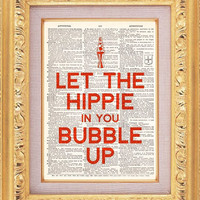 Let The Hippie In You Bubble Up - Buy 2 Get 1 FREE - Vintage Dictionary Print Vintage Book Print Page Art Upcycled Vintage Book Art