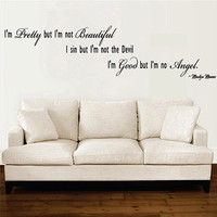 Wall Decal Marilyn Monroe I am Pretty but not by decorexpressions