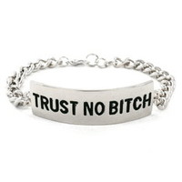 Trust No Bitch Silver Bracelet
