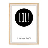 Social Media Print - LOL by RockTheCustardPrints