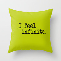 I Feel Infinite.  Throw Pillow by JessicaSzymanski | Society6