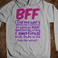 BFF - The One Who's Entitled to Those Emergency Crises She Has - Connected Universe