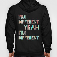 I&#x27;m Different Hoody by Jacqueline Maldonado | Society6