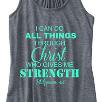 Philippians 4:13 I Can Do All Things Through Christ Train Gym Tank Top Flowy Racerback Workout Custom Colors You Choose Size & Colors
