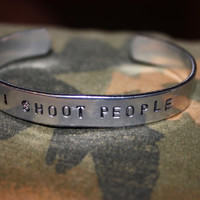 I SHOOT PEOPLE - Photography Bracelet - Hand Stamped Cuff Bracelet - Photography Joke - Photography Jewelry - Photographer Gift - Aluminum