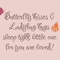 Butterfly Kisses & Ladybug Hugs Vinyl Wall by tweetheartwallart