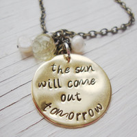 The sun will come out tomorrow brass hand stamped by Lolasjewels