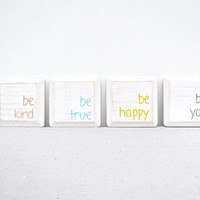 White Wooden Signs  Be Kind Be True Be Happy Be You by RevellHouse
