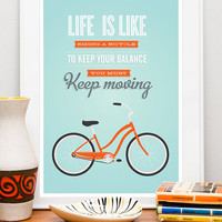 Bike poster, bicycle art, life quote print, motivational wall decor,  typographic print, retro bike, Life is like a riding bicycle A2