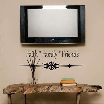 Wall Decal Faith Family Friends Vinyl Wall Art Quote Inspirational