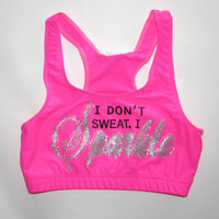 I Don&#x27;t Sweat I Sparkle Cheer or Dance Sports Bra