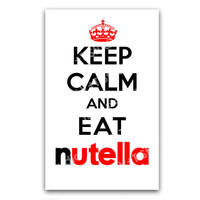 Clever Humorous Card Keep Calm and Eat Nutella Propaganda
