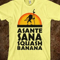 Asante Sana Squash Banana (Lion King Shirt) - Movie Madness