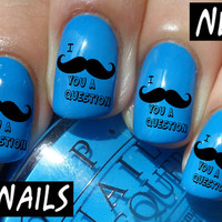 Nail WRAPS Nail Art Water Transfers Decals - I Moustache You A Question - S082