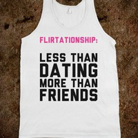 Flirtationship - Text Tees