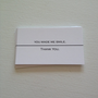 Set of 20 &quot;You Made Me Smile . . . Thank You&quot; --- business cards
