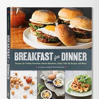 Breakfast For Dinner By Lindsay Landis &amp; Taylor Hackbarth