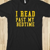 I READ PAST MY BEDTIME - glamfoxx.com