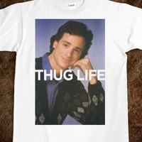 Thug Life (Saget Shirt)