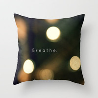 Breathe Throw Pillow by Dee Reimer