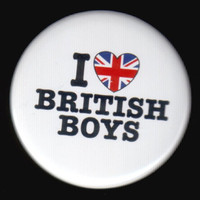 I Love British Boys Button
